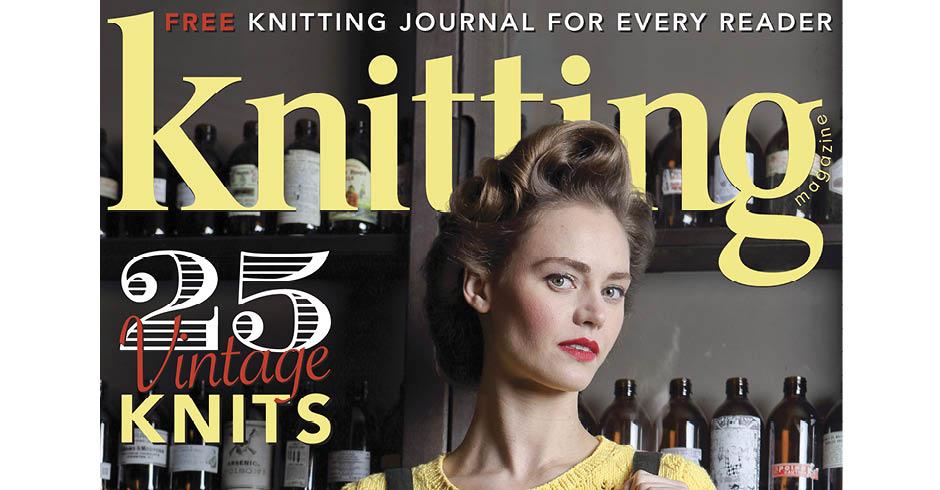Knitting Magazine Issue 167 Available Now Knitting Magazine
