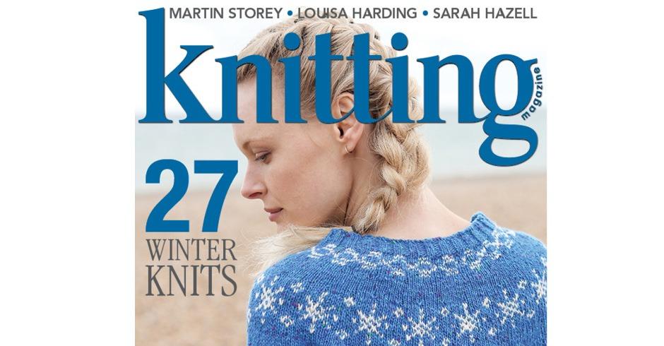 Knitting Magazine Issue 176 Available Now Knitting Magazine